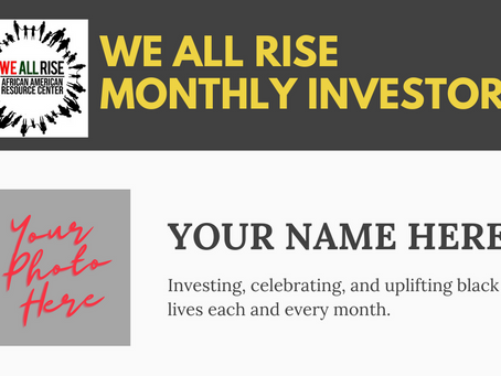 We All Rise Team of Monthly Investors