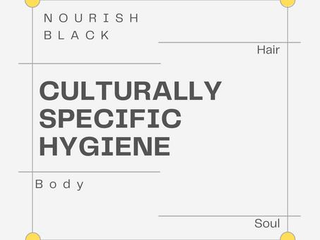 Culturally Specific Hygiene Wish List