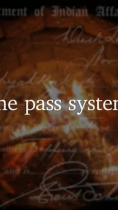 The Pass System