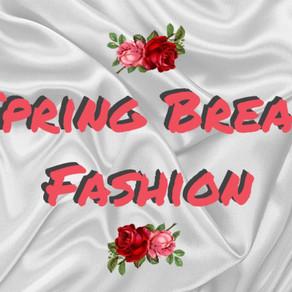 Spring Break Fashion