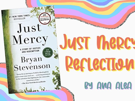 """""""Just Mercy"""" Reflection"""
