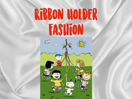 Ribbon Holder Fashion