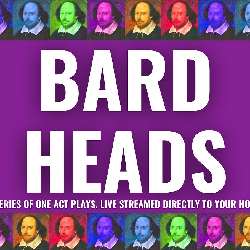 BARD HEADS: Q&A