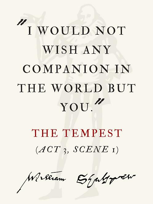 "BARD CARD: ""I would not wish any companion..."""