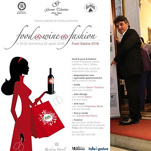 FOOD & WINE & FASHION 2018 - RESIDENZA VIGNALE - MILANO (MI)