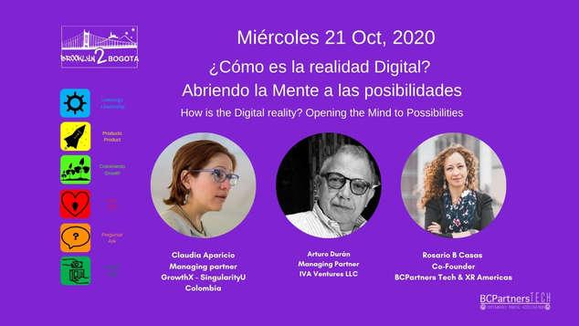¿Cómo es la realidad Digital? Abriendo la Mente a las posibilidades