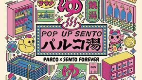 「POP UP SENTO パルコ湯」に出展いたします。