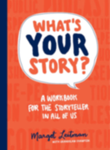What's Your Story Margot Leitman Book