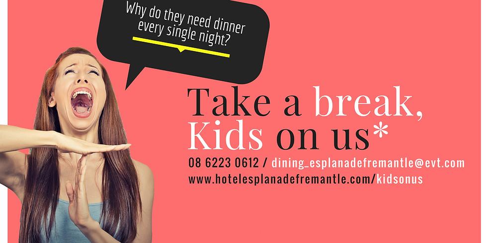 Take a Break, Kids on Us!