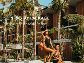 NEW!!! SURF & STAY 2021: PULLMAN KHAOLAK RESORT
