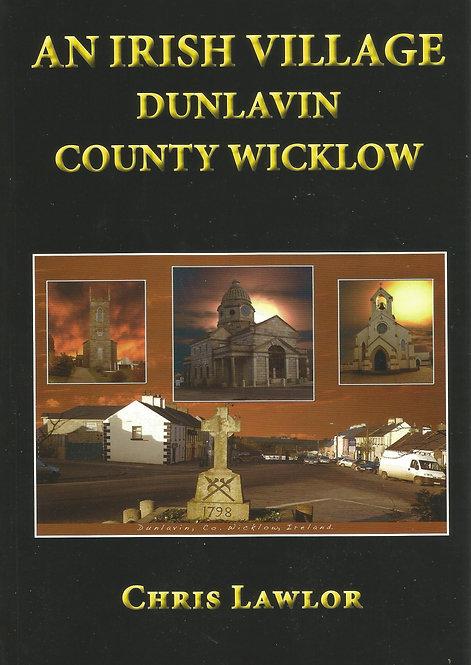 An Irish village: Dunlavin, County Wicklow