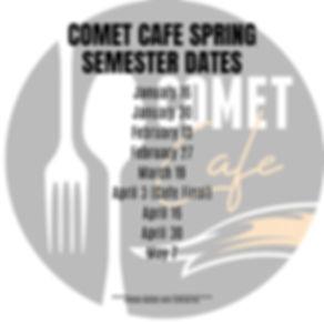 COMET CAFE Spring Semester Dates.jpg