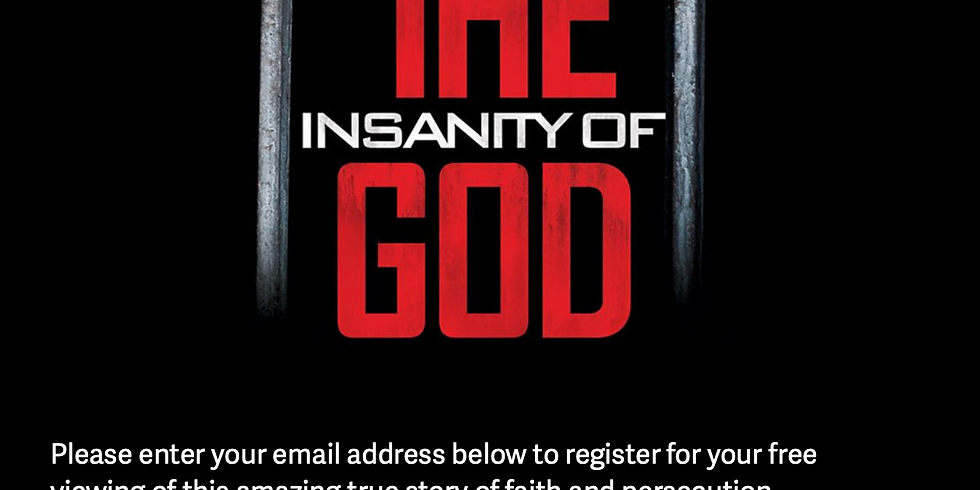 The Insanity of God - Free Viewing Opportunity
