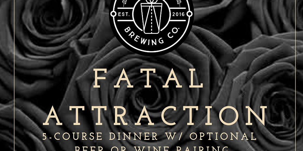 Fatal Attraction Valentine's Dinner - SOLD OUT