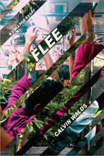 Flee by Calvin Walds