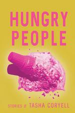 Hungry People by Tasha Coryell