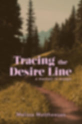 Tracing the Desire Line 6x9 cover.jpg