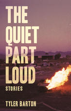 The Quiet Part Loud by Tyler Barton