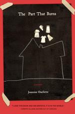 The Part That Burns by Jeannine Ouellette