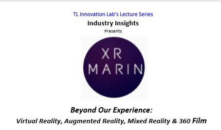 XR Marin Industry Insights Talk at TL Innovation Lab