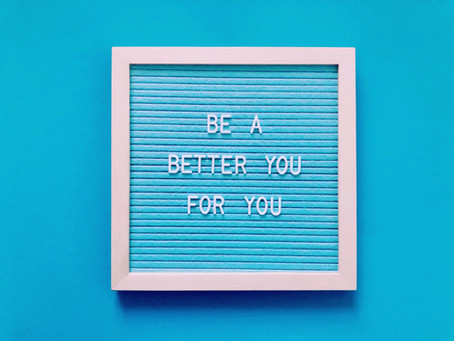 "Tips for a better ""YOU"""