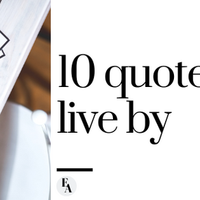 10 Quotes to Live By