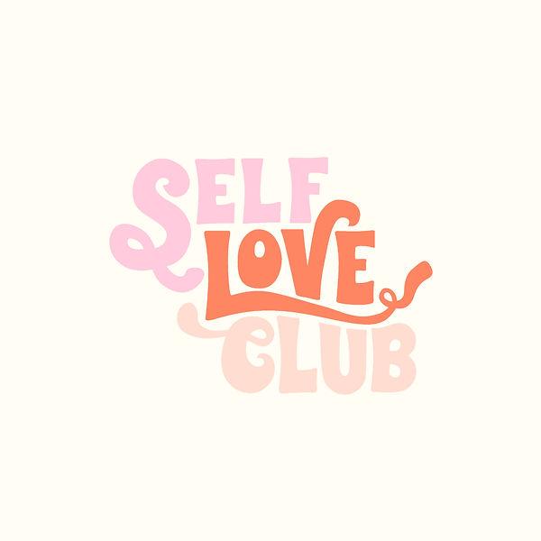 SelfLoveClub_V2_LBP$6_21_O.JPG