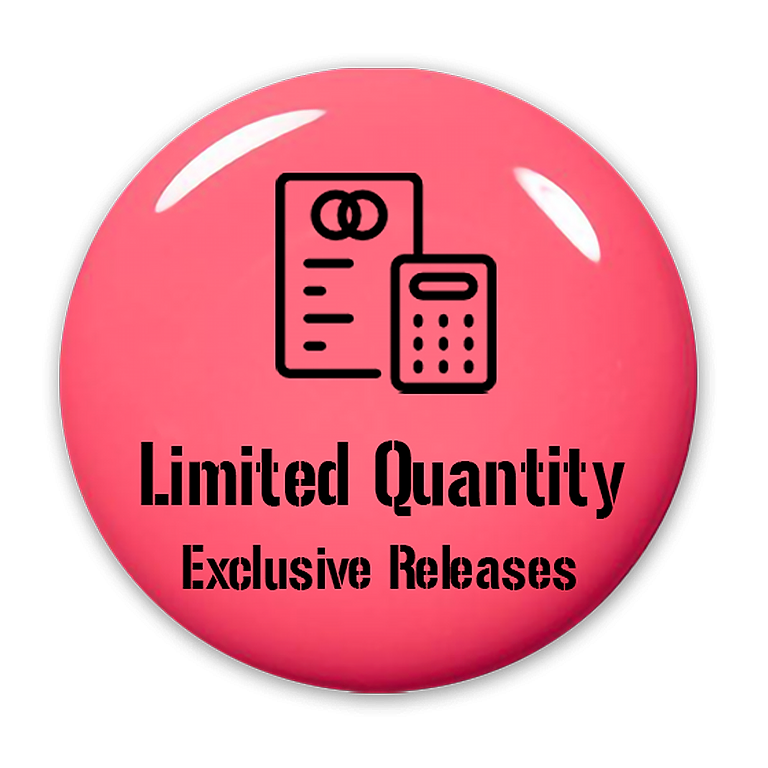 Limited Quantity - Exclusive Releases