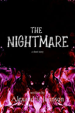 The Nightmare ( a short story)
