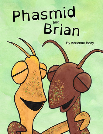 Phasmid and Brian - by Adrienne Body - funny children's picture book stick insects, walking stick, stick bug