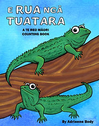 E Rua Nga Tuatara - Adrienne Body - New Zealand, Te Reo Maori, kiwi picture book , NZ picture book, New Zealand children's book