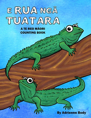 E Rua Nga Tuatara - by Adrienne Body - A Te Reo Maori children's counting picture book, New Zealand picture book, kiwi picture book , NZ picture book, New Zealand children's book