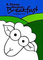A Sheep Named Breakfast by Kiwi Author Adrienne Body