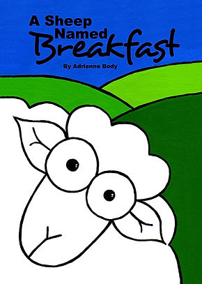 A Sheep Named Breafast by Adrienne Body - children's picture book by adrienne body