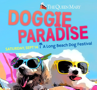 Queen Mary Unleashes the Ultimate  Doggie Paradise - Saturday, September 14