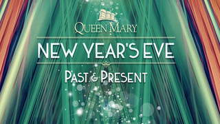 The Queen Mary's New Year's Eve