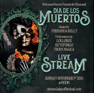 HOLLYWOOD FOREVER'S LA DAY OF THE DEAD 2020