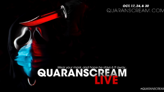 """QuaranSCREAM Live"" - All-New Immersive, Live Theatre Experience Engages Viewers from Their Homes"