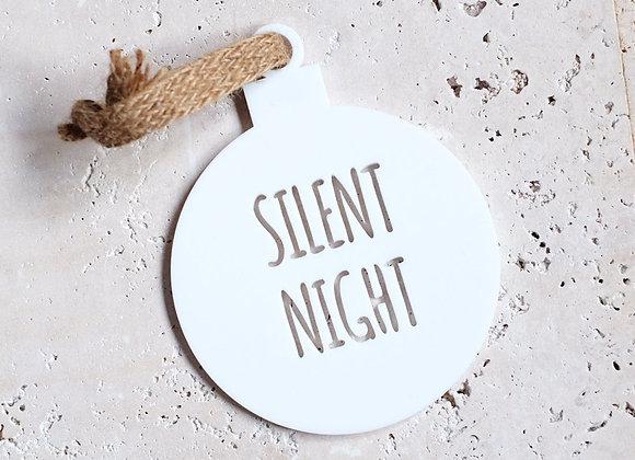 """Silent Night"" White Acrylic Bauble"