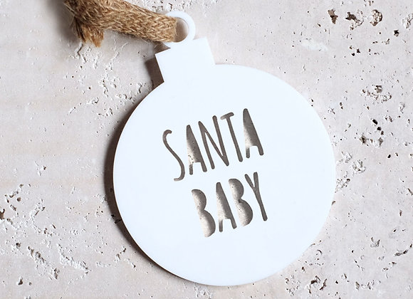 """Santa Baby"" White Acrylic Bauble"
