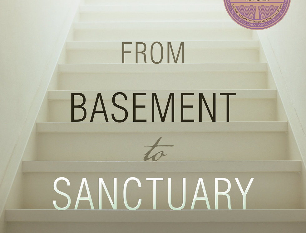 From Basement to Sanctuary - Softcover