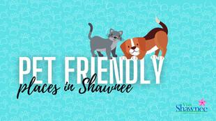 Pet-Friendly in Shawnee