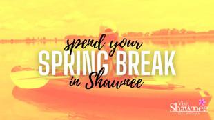 Spend Your Spring Break in Shawnee, OK