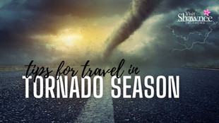 Tips for Travel in Tornado Season