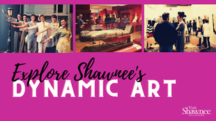 Explore Shawnee's Dynamic Arts