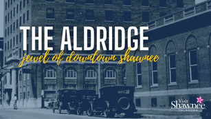The Aldridge: Jewel of Historic Downtown Shawnee