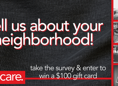 We Want to Know about Your Neighborhood!