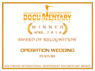 """Operation Wedding"" received an Award of Recognition at the Hollywood Independent Document"