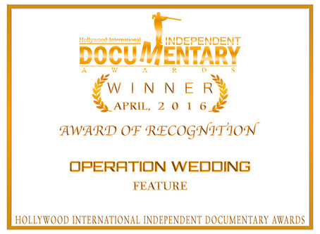 """""""Operation Wedding"""" received an Award of Recognition at the Hollywood Independent Document"""