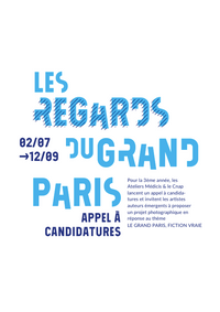 LES REGARDS DU GRAND PARIS | Ateliers Médicis